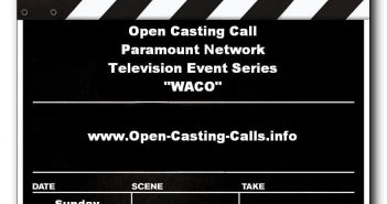 Open casting call for Paramount Network event series 'WACO' 8