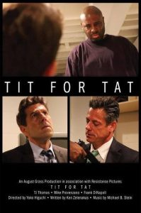 "Mike Provenzano's role in the film ""Tit for Tat"" helped the project garner a nomination at Art is Alive Film Festival."