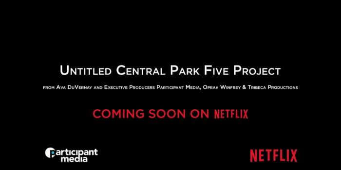 Netflix talent search for 'Central Park Five' lead roles - Acting